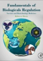 Fundamentals of Biologicals Regulation. Vaccines and Biotechnology Medicines