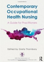 Contemporary Occupational Health Nursing: A Guide for Practitioners [Paperback]
