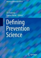 Defining Prevention Science (Advances in Prevention Science) [Hardcover]
