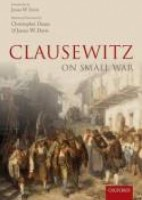 Clausewitz on small war