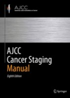 AJCC Cancer Staging Manual. 8 edition (hardcover)