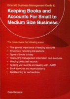 An Emerald business management guide to Keeping books and accounts for small to medium size business