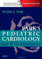 Park s Pediatric Cardiology for Practitioners: Expert Consult - Online and Print, 6e [Hardcover]