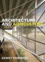 Architecture and Agriculture. A Rural Design Guide (paperback)