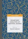 Monetary Analysis at Central Banks