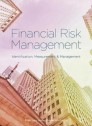 Financial risk management: identification, measurement and management