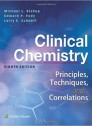 Clinical Chemistry: Principles, Techniques, Correlations 8th Edition