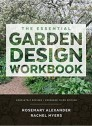 The Essential Garden Design Workbook: Completely Revised and Expanded 3rd Edition