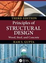 Principles of Structural Design: Wood, Steel, and Concrete, Third Edition (hardcover)