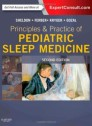 Principles and Practice of Pediatric Sleep Medicine: Expert Consult - Online and Print, 2e [Hardcover]