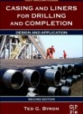 Casing and Liners for Drilling and Completion, 2nd Edition