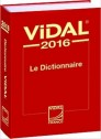 Dictionnaire Vidal 2016 (French PDR - Physician
