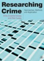 Researching crime: Approaches, methods an application
