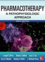 Pharmacotherapy A Pathophysiologic Approach 9/E [Hardcover]