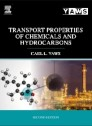 Transport Properties of Chemicals and Hydrocarbons, 2nd Edition