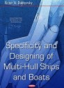 Specificity and Designing of Multi-Hull Ships and Boats