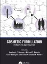 Cosmetic Formulation: Principles and Practice