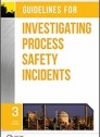 Guidelines for Investigating Process Safety Incidents (Inglés) 3rd Edición. (hardcover)