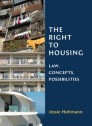 The Right to Housing Law, Concepts, Possibilities