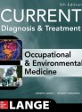 CURRENT Occupational and Environmental Medicine 5/E [Paperback]