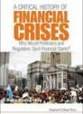 A Critical History of Financial Crisis