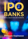 "IPO Banks ""Pitch, Selection and Mandate"""