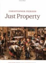 Just property: Vol.2: Enlightenment, revolution, and histor